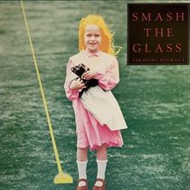 SMASH THE GLASS (USED)