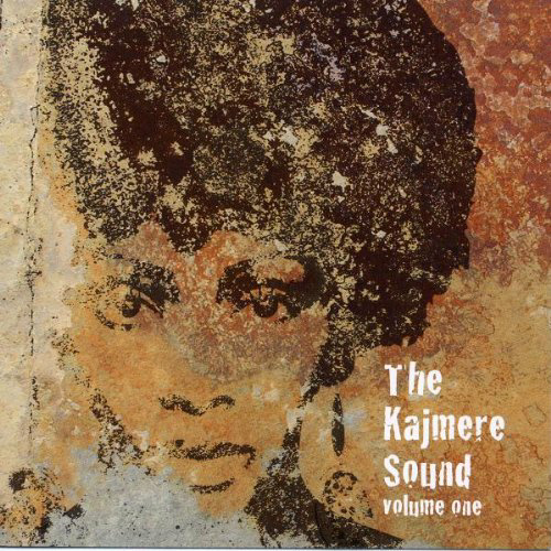 THE KAJMERE SOUND - VOLUME ONE