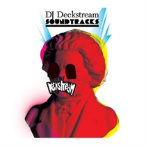 DJ DECKSTREAM SOUNDTRACKS