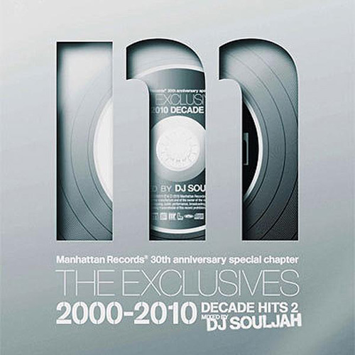 THE EXCLUSIVES 2000-2010 DECADE HITS 2