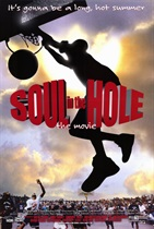 SOUL IN THE HOLE MOVIE POSTER