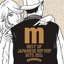BEST OF JAPANESE HIP HOP HITS 2011