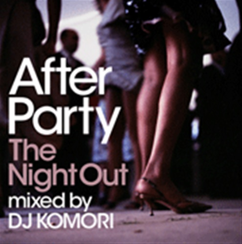 AFTER PARTY -THE NIGHT OUT-