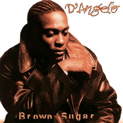 BROWN SUGAR (20TH ANNIVERSARY)
