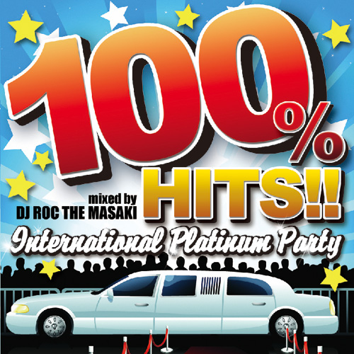 100% HITS!! INTERNATIONAL PLATINUM PARTY