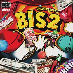 OHLD PRESENTS BIS2 MIX TAPE