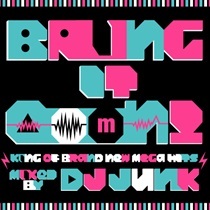 BRING IT OOON! -KING OF BRAND NEW MEGA HITS-