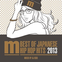 BEST OF JAPANESE HIP HOP HITS 2013