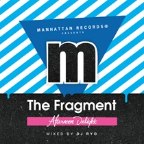 THE FRAGMENT AFTERNOON DELIGHT