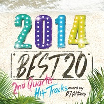 2014 BEST20 2ND QUARTER HIT TRACKS