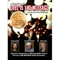 A Nicky Siano Film Love Is The Message