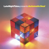 Late Night Tales Pres Automatic Soul