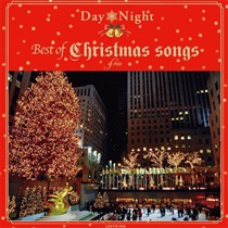 Day & Night Best Of Christman Song