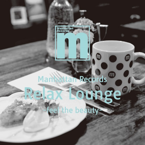 RELAX LOUNGE -FEEL THE BEAUTY-