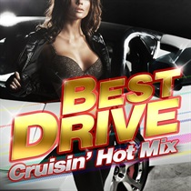 BEST DRIVE -Crusin Hot Mix-