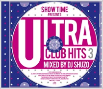 SHOW TIME PRESENTS ULTRA CLUB HITS 3