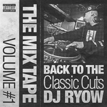 THE MIX TAPE VOLUME #1 -BACK TO THE CLASSIC CUTS-
