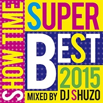 SHOW TIME SUPER BEST 2015