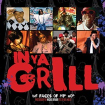 FACES OF HIP-HOP IN YA GRILL