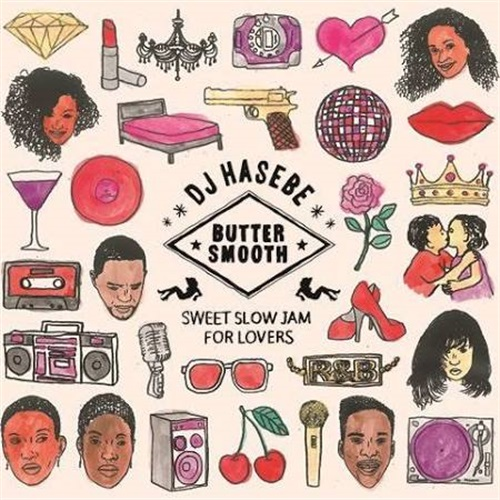 BUTTER SMOOTH -SWEET SLOW JAM FOR LOVERS-