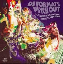 DJ FORMATS PSYCH OUT
