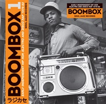 BOOMBOX - EARLY INDEPENDENT HIP HOP, ELECTRO AND DISCO RAP 1979-82