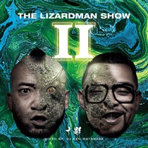 THE LIZARD MAN SHOW 2