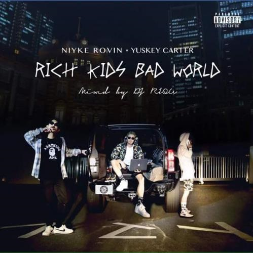 RICH KIDS BAD WORLD