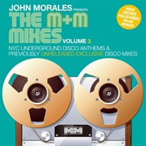 JOHN MORALES PRES THE M & M MIXES 1