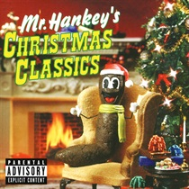 SOUTH PARK: MR. HANKEY'S CHRISTMAS CLASSICS