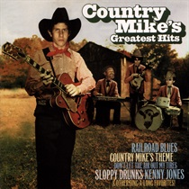 COUNTRY MIKE'S GREATEST HITS