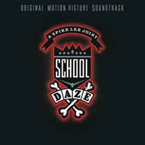 SCHOOL DAZE (SOUNDTRACK)