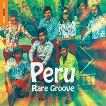 ROUGH GUIDE TO PERU RARE GROOVE