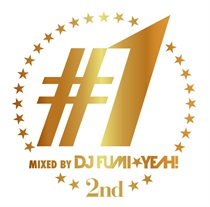 ♯1 -2ND- MIXED BY DJ FUMI YEAH