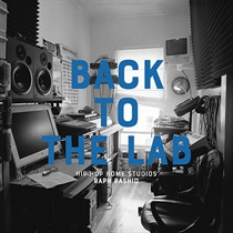 BACK TO THE LAB: HIP HOP HOME STUDIO