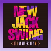 NEW JACK SWING -30TH ANNIVERSARY MIX-