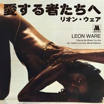 I WANNA BE WHERE YOU ARE / INSTANT LOVE FEAT. MINNIE RIPERTON