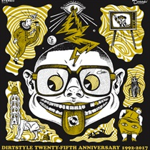 DIRTSTYLE 25TH ANNIVERSARY