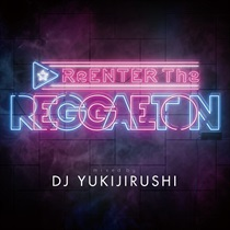 REENTER THE REGGAETON