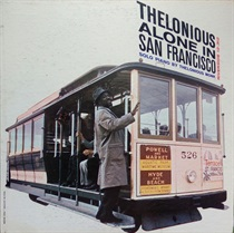 THELONIOUS ALONE IN SAN FRANCISCO,