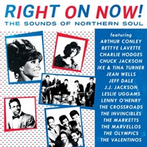 RIGHT ON NOW! THE SOUNDS OF NORTHERN