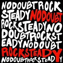 ROCK STEADY (REISSUE)