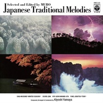 JAPANESE TRADITIONAL MELODIES SELECTED AND EDITED BY MURO