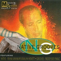 "NATIVE GROOVES ""GROOVE WITH THE NATIVES"