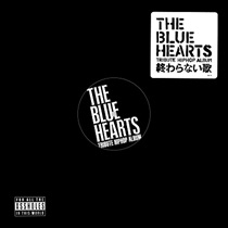 THE BLUE HEARTS TRIBUTE HIP HOP ALBUM