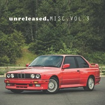 UNRELEASED MISC. VOL.3