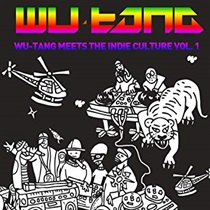 WU-TANG MEETS THE INDIE CULTURE VOL.