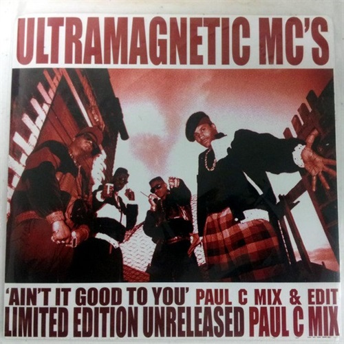 AIN'T IT GOOD TO YOU (UNRELEASED PAUL C. MIX & EDIT)