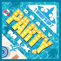 WHAT'S UP! CRAZY PARTY MIX.4