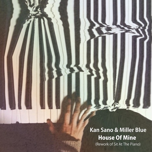 "HOUSE OF MINE (REWORK OF SIT AT THE PIANO) / SIT AT THE PIANO(7"")"